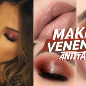 Maquiagem Veneno Anitta - passo a passo