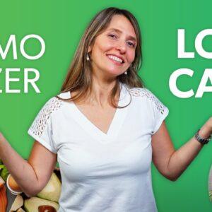 Como fazer a DIETA LOW CARB do jeito certo para emagrecer