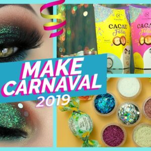 Maquiagem COMPLETA - CARNAVAL 2019